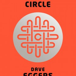 Dave Eggers' The Circle